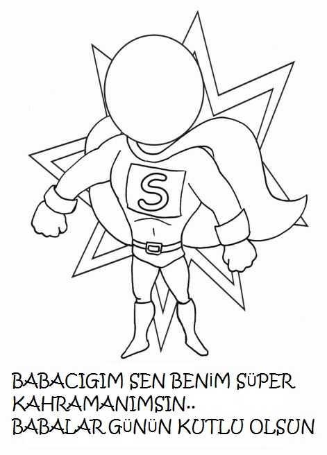 Okul Oncesi Super Baba Boyama Sayfasi 3 Okul öncesi Etkinlik